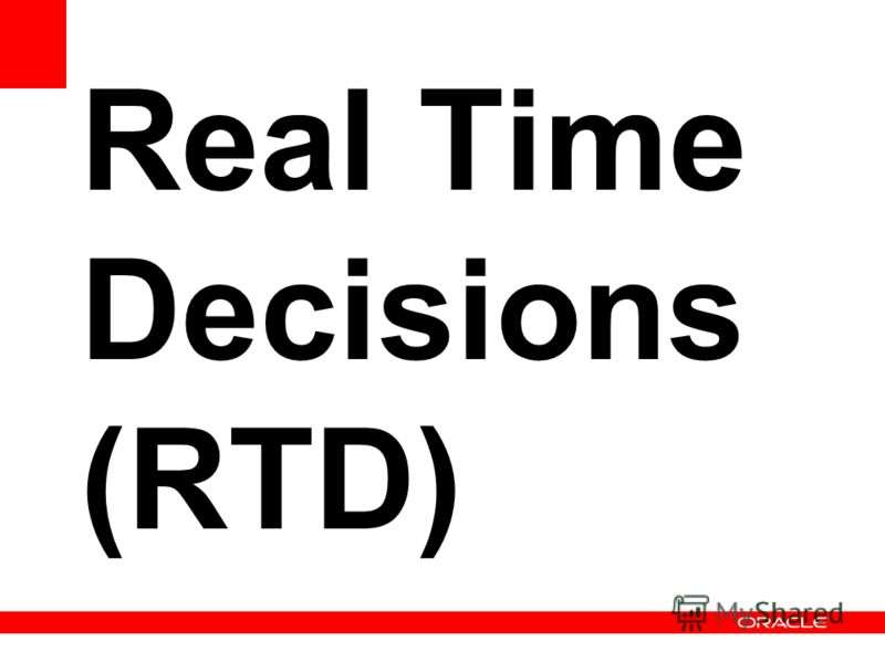 Real Time Decisions (RTD)