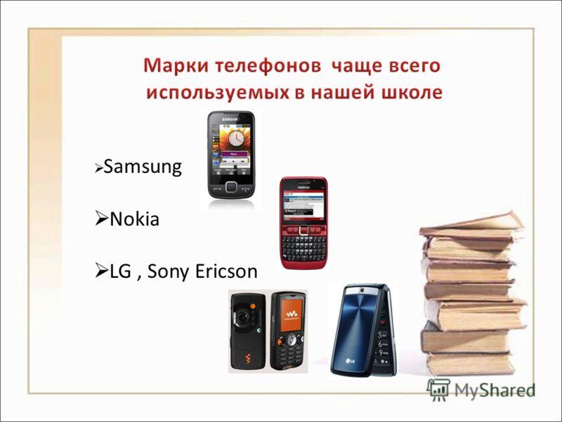 Samsung Nokia LG, Sony Ericson