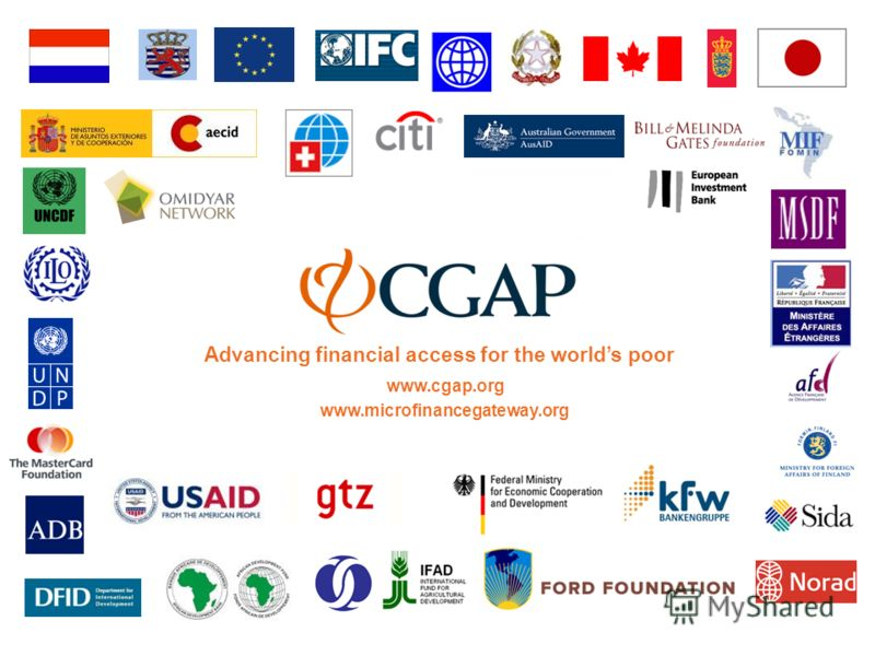 Advancing financial access for the worlds poor www.cgap.org www.microfinancegateway.org
