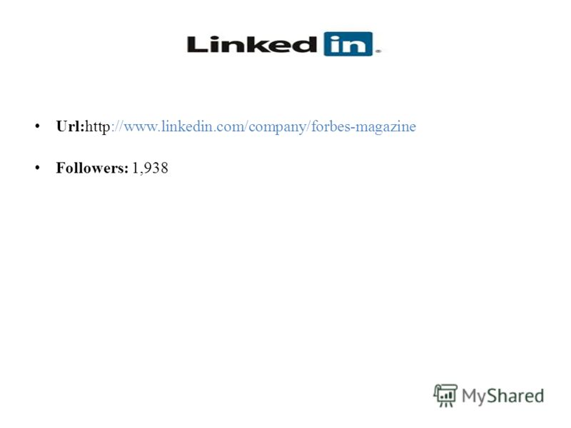 Url:http://www.linkedin.com/company/forbes-magazine Followers: 1,938