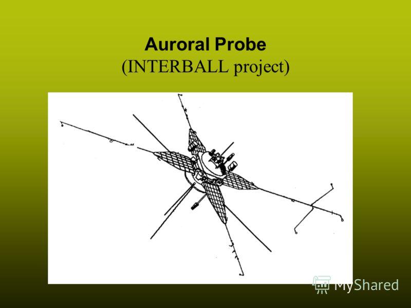 6 Auroral Probe (INTERBALL project)