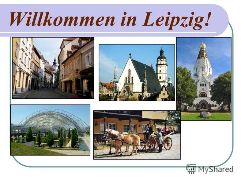 Willkommen in Leipzig!