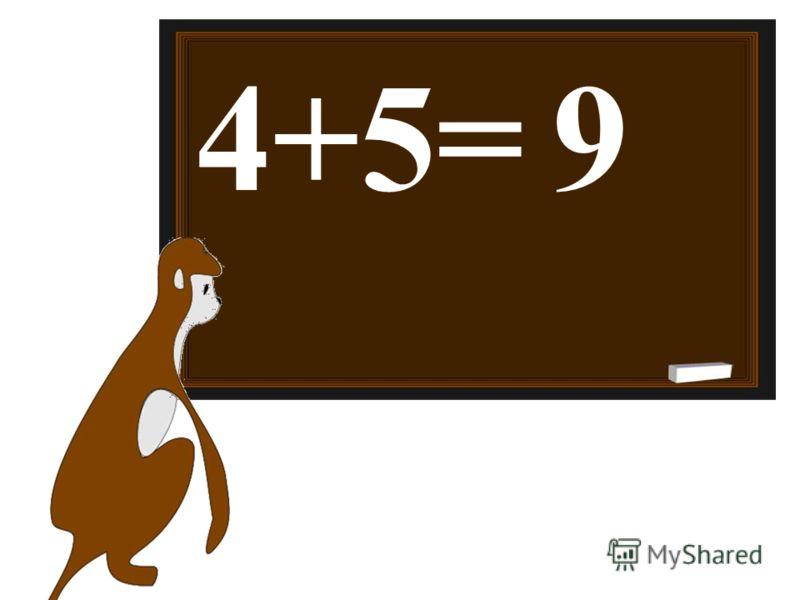 4+5=9