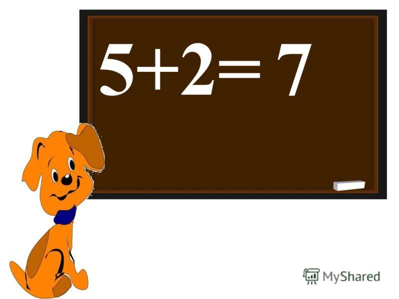 5+2=7