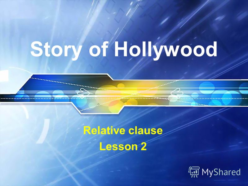 Story of Hollywood Relative clause Lesson 2