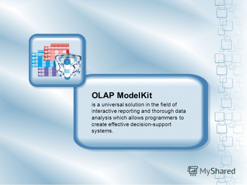 OLAP ModelKit is a universal solution in the field of interactive reporting and thorough data analysis which allows programmers to create effective decision-support systems.