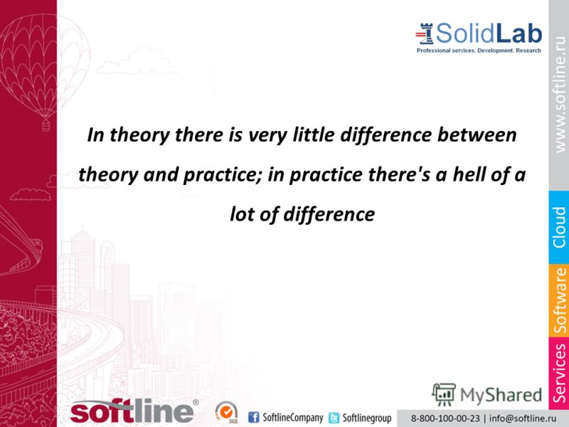 In theory there is very little difference between theory and practice; in practice there's a hell of a lot of difference