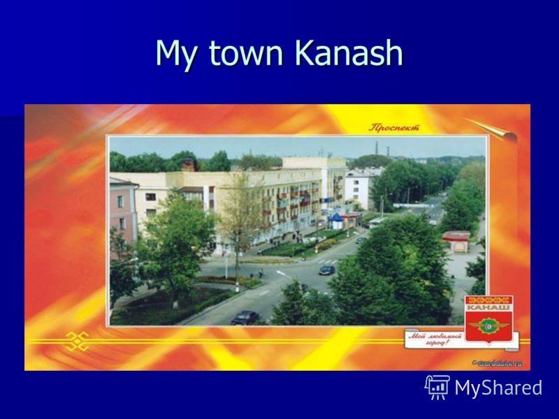 My town Kanash