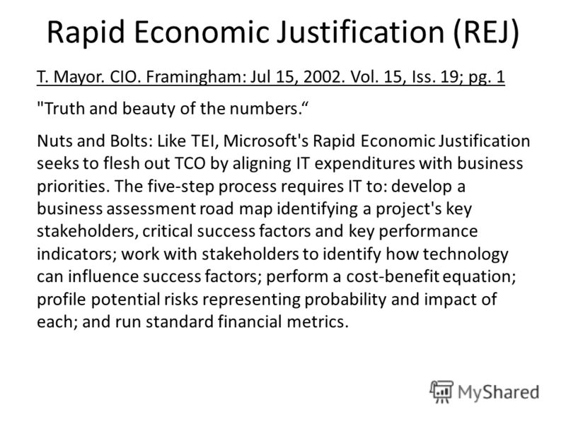Rapid Economic Justification (REJ) T. Mayor. CIO. Framingham: Jul 15, 2002. Vol. 15, Iss. 19; pg. 1