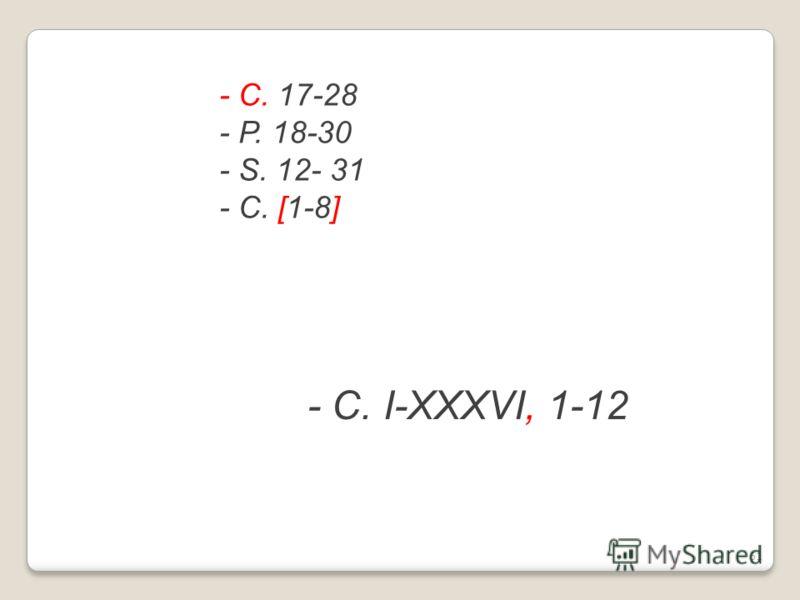 - С. 17-28 - Р. 18-30 - S. 12- 31 - С. [1-8] - С. I-XXXVI, 1-12 61
