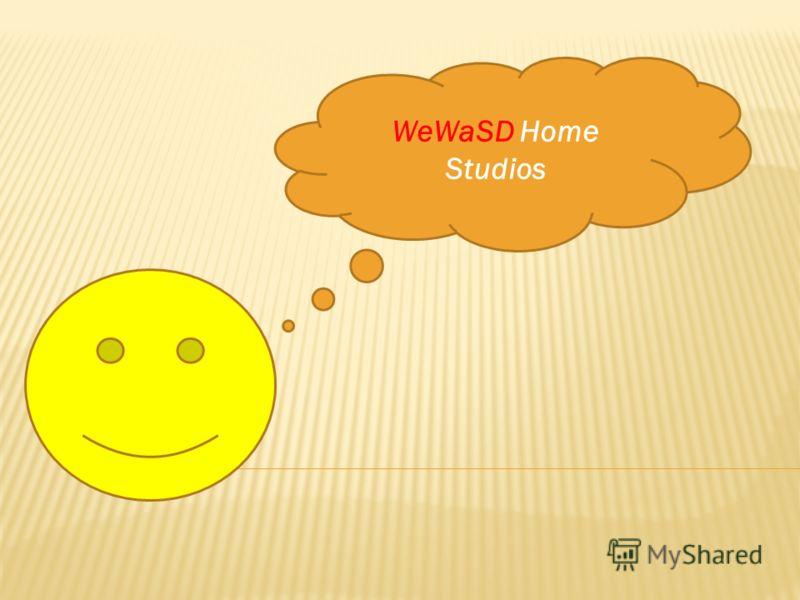 WeWaSD Home Studios