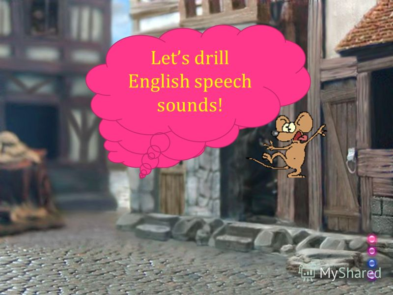 Let s drill English speech sounds!