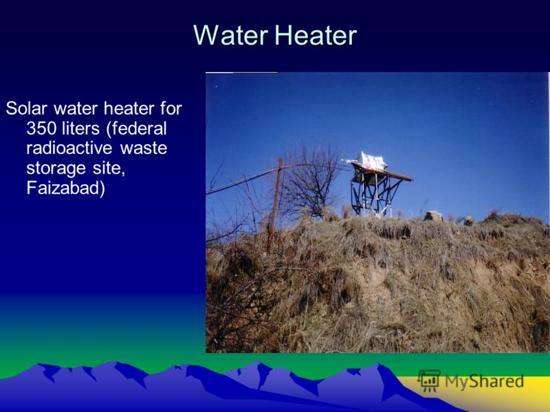 Water Heater Solar water heater for 350 liters (federal radioactive waste storage site, Faizabad)