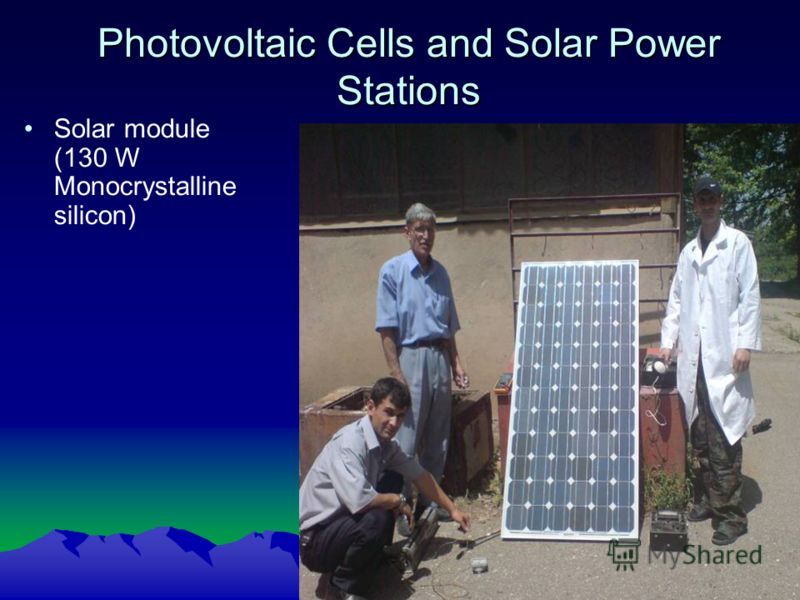 Photovoltaic Cells and Solar Power Stations Solar module (130 W Monocrystalline silicon)