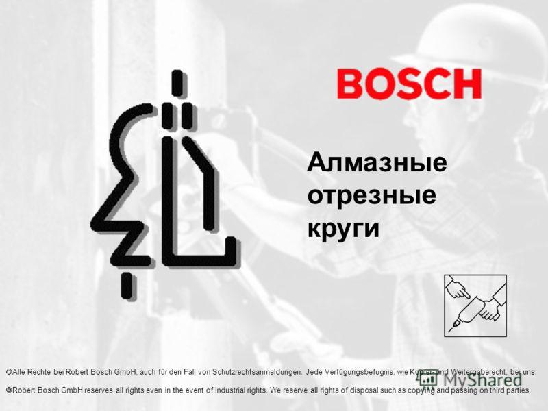 Alle Rechte bei Robert Bosch GmbH, auch für den Fall von Schutzrechtsanmeldungen. Jede Verfügungsbefugnis, wie Kopier- und Weitergaberecht, bei uns. Robert Bosch GmbH reserves all rights even in the event of industrial rights. We reserve all rights o