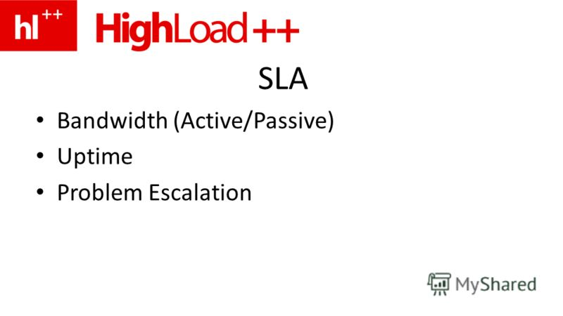 SLA Bandwidth (Active/Passive) Uptime Problem Escalation