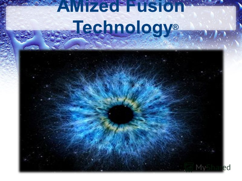 AMized Fusion Technology ®