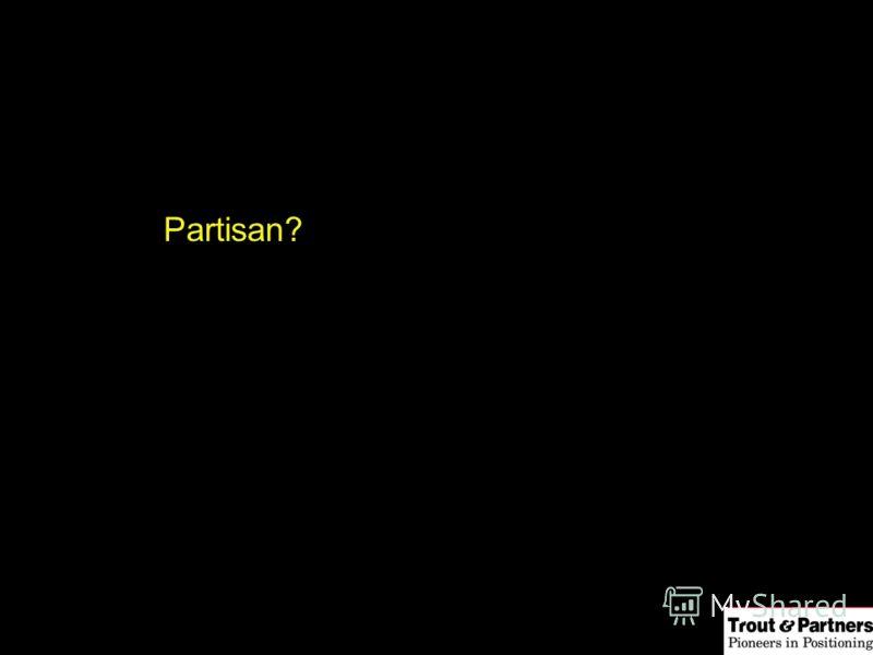 Partisan?