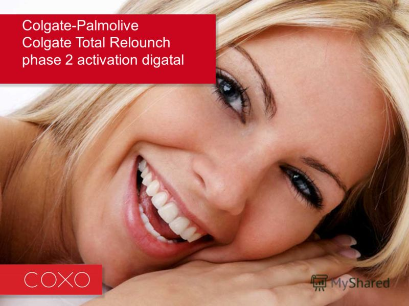 Colgate-Palmolive Colgate Total Relounch phase 2 activation digatal