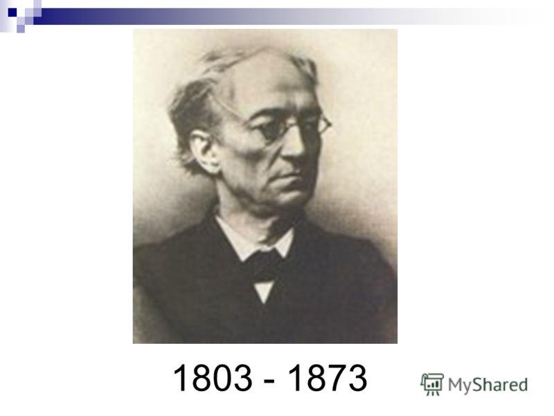 1803 - 1873
