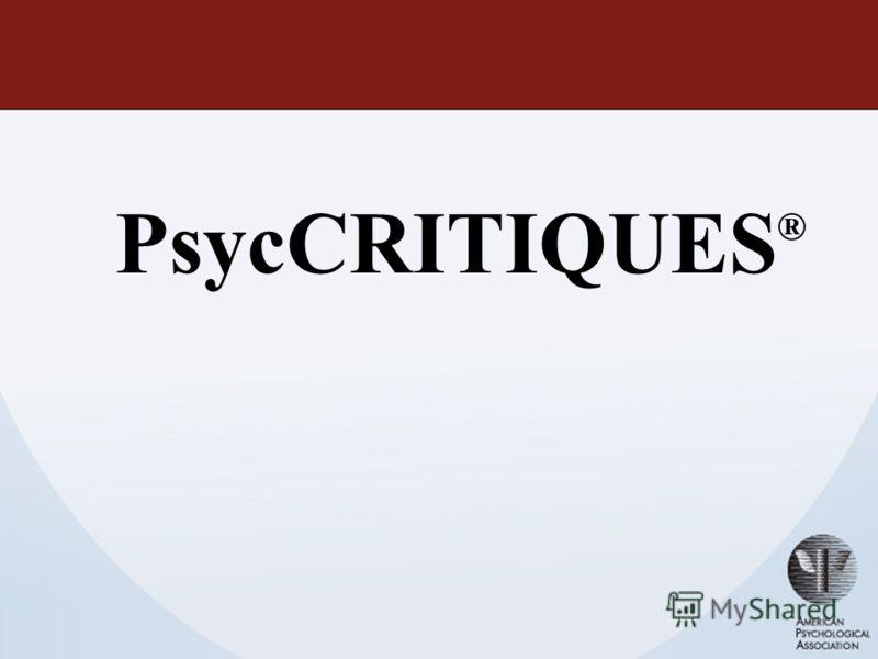 PsycCRITIQUES ®