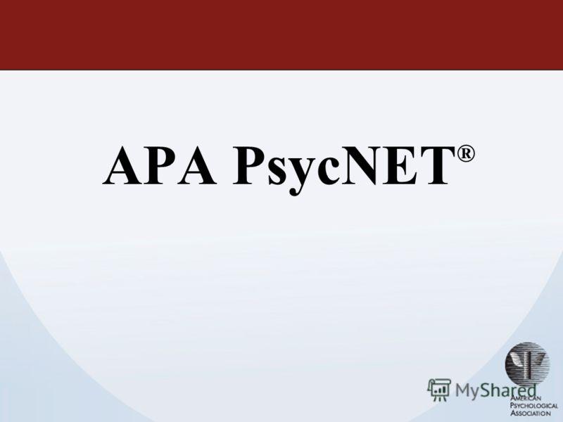 APA PsycNET ®