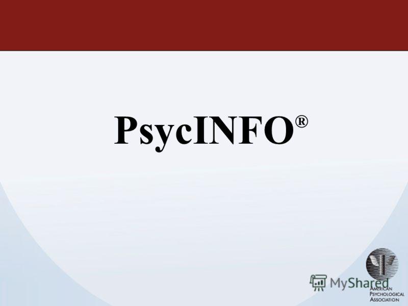 PsycINFO ®