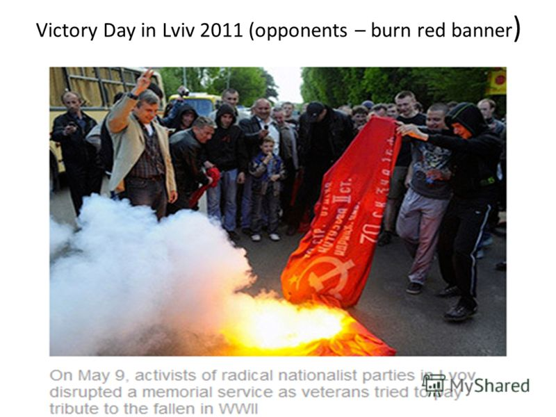 Victory Day in Lviv 2011 (opponents – burn red banner )