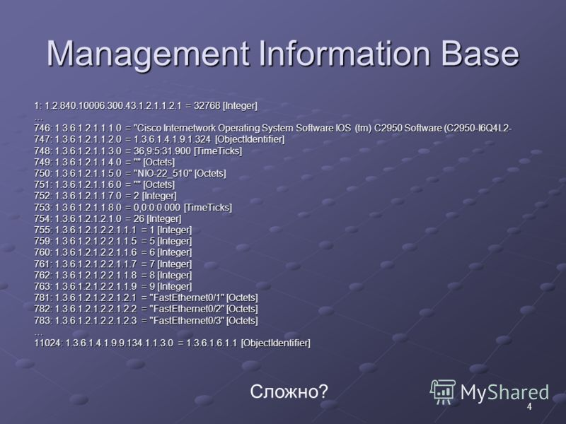 4 Management Information Base 1: 1.2.840.10006.300.43.1.2.1.1.2.1 = 32768 [Integer] … 746: 1.3.6.1.2.1.1.1.0 =