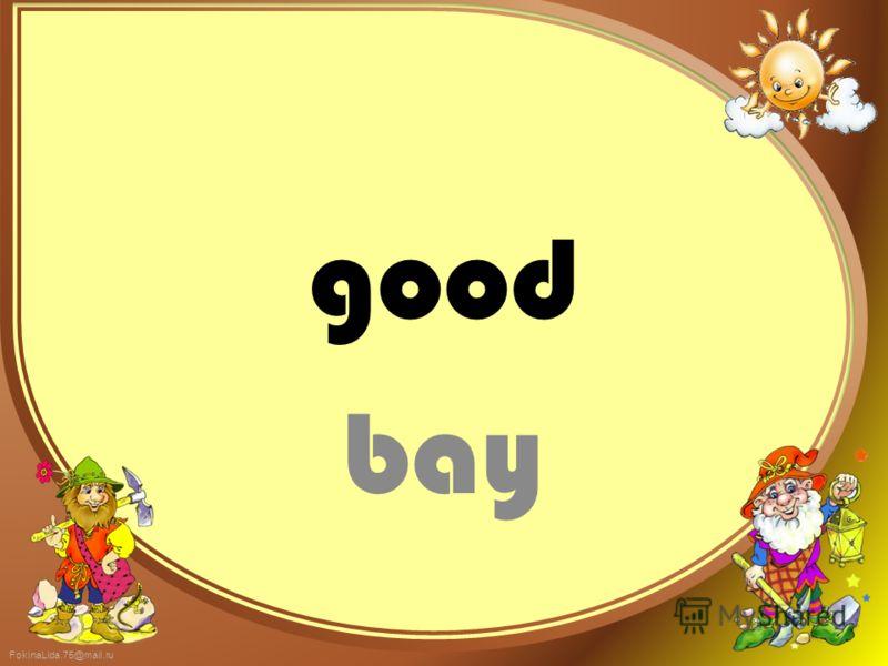 good bay