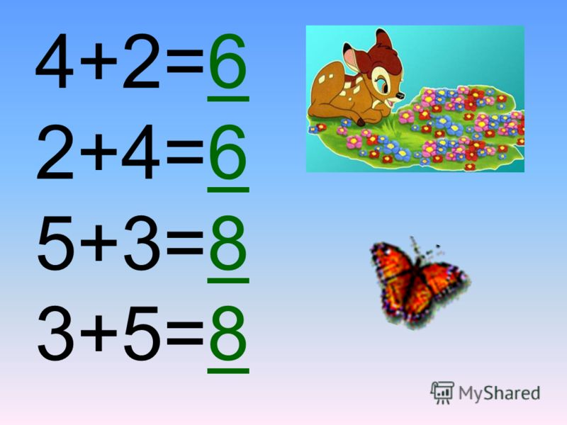 4+2=6 2+4=6 5+3=8 3+5=8