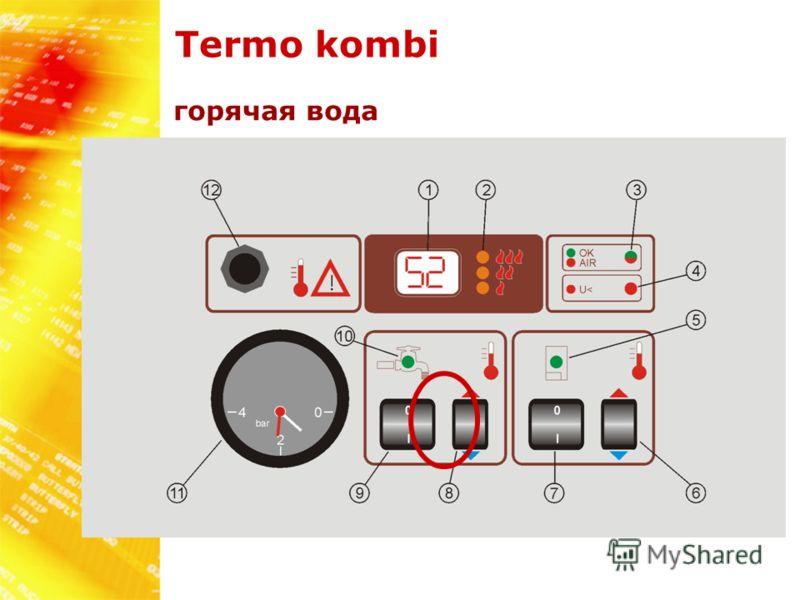 Termo kombi горячая вода