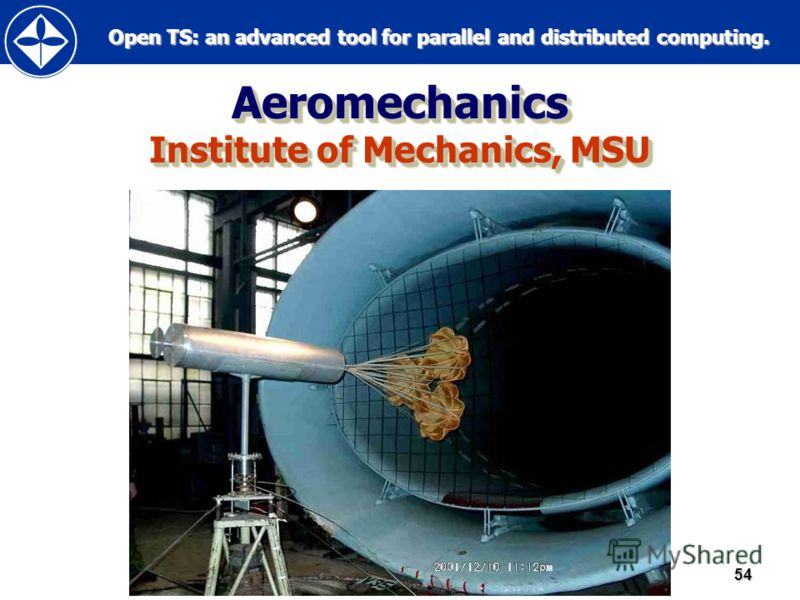 Open TS: an advanced tool for parallel and distributed computing. Open TS: an advanced tool for parallel and distributed computing.54 Aeromechanics Institute of Mechanics, MSU