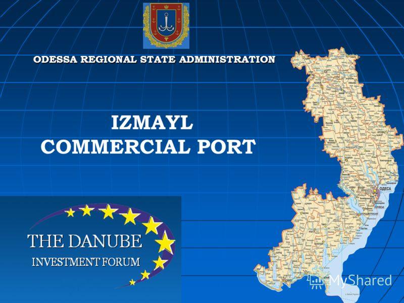 IZMAYL COMMERCIAL PORT ODESSA REGIONAL STATE ADMINISTRATION