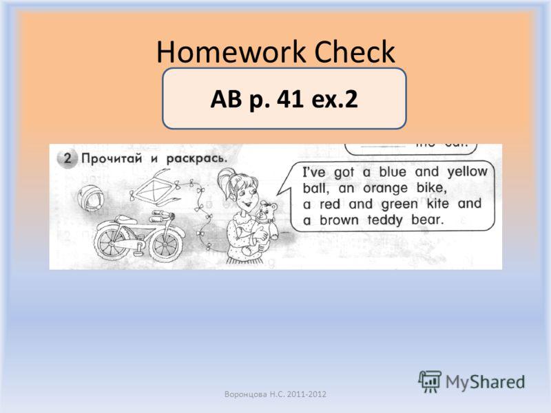 Homework Check Воронцова Н.С. 2011-2012 AB p. 41 ex.2