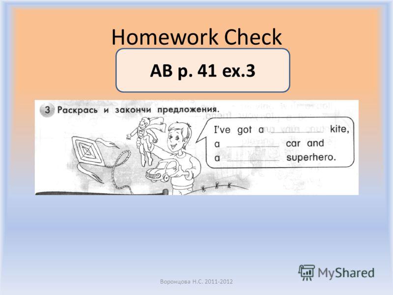 Homework Check Воронцова Н.С. 2011-2012 AB p. 41 ex.3