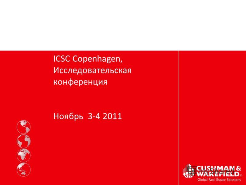 CLIENT LOGO to go here ICSC Copenhagen, Исследовательская конференция Ноябрь 3-4 2011