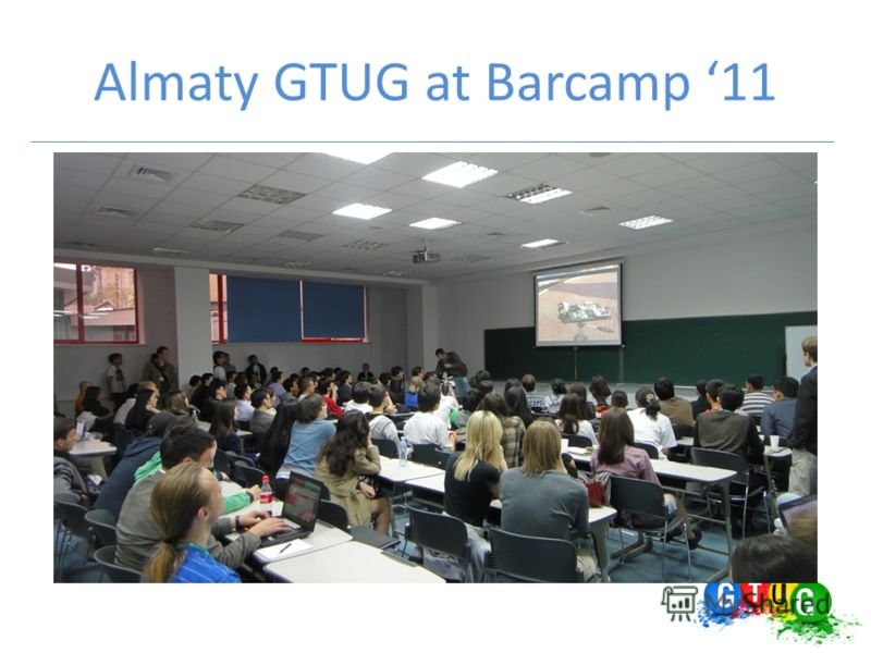 Almaty GTUG at Barcamp 11