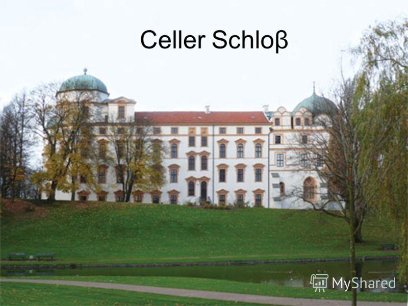 Celler Schloβ