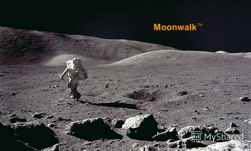 Moonwalk TM