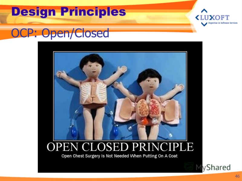 Design Principles 46 OCP: Open/Closed