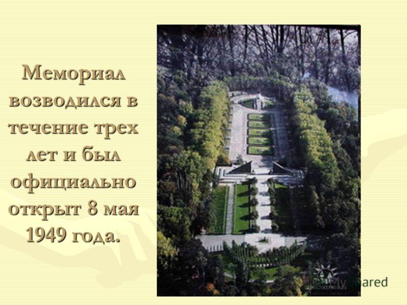 Мемориал возводился в течение трех лет и был официально открыт 8 мая 1949 года.