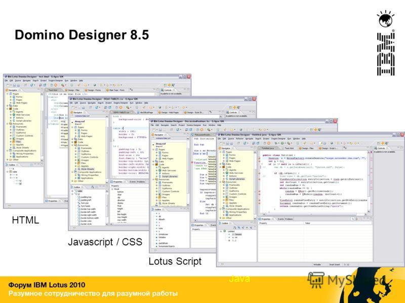 Domino Designer 8.5 HTML Lotus Script Javascript / CSS Java