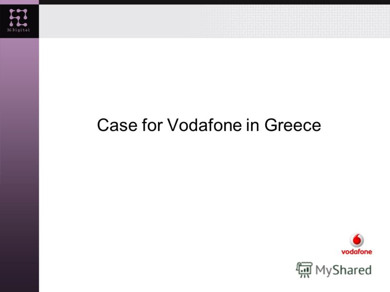 Case for Vodafone in Greece