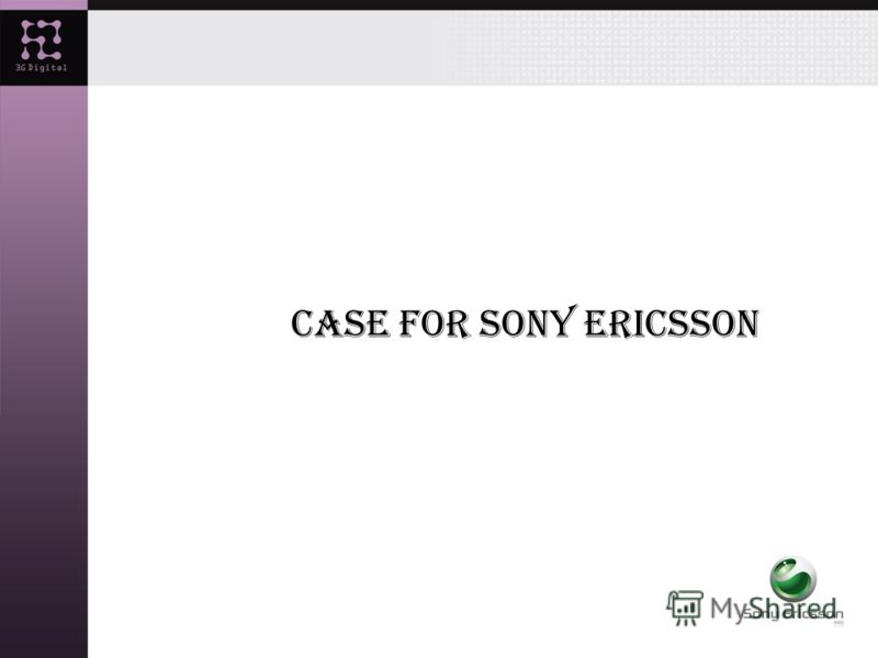 Case for Sony Ericsson