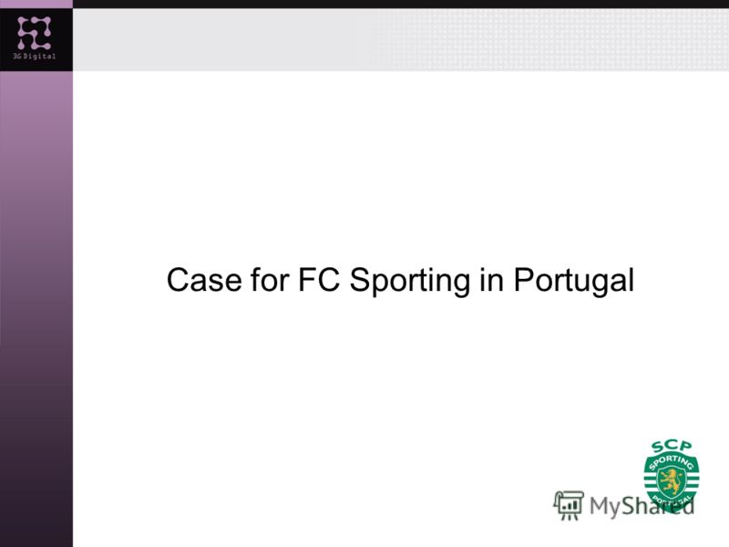 Case for FC Sporting in Portugal