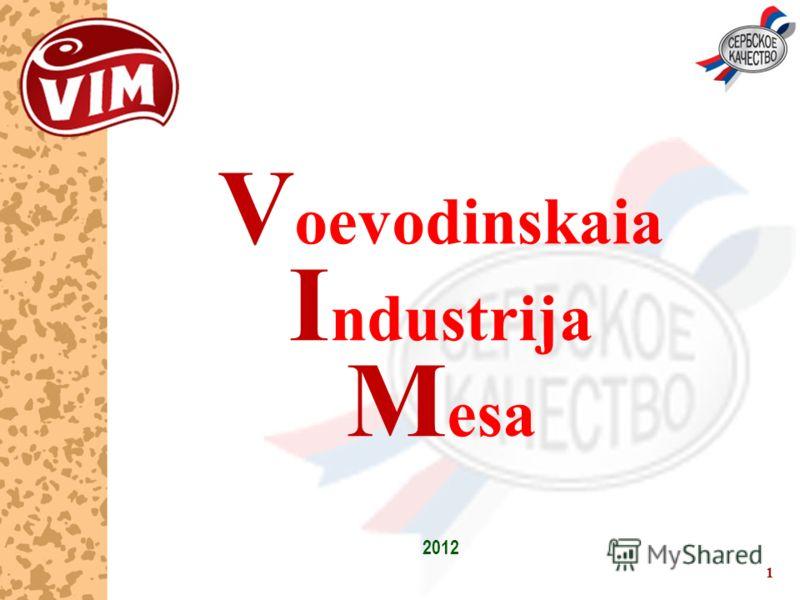 1 V oevodinskaia I ndustrija M esa 2012