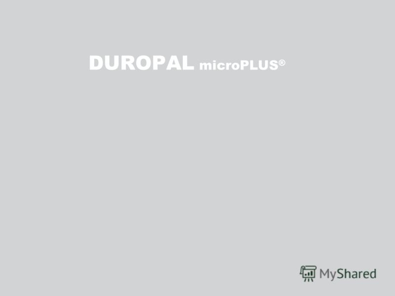DUROPAL microPLUS ®
