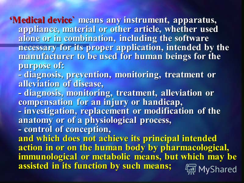 Medical device` means any instrument, apparatus, appliance, material or other article, whether used alone or in combination, including the software necessary for its proper application, intended by the manufacturer to be used for human beings for the