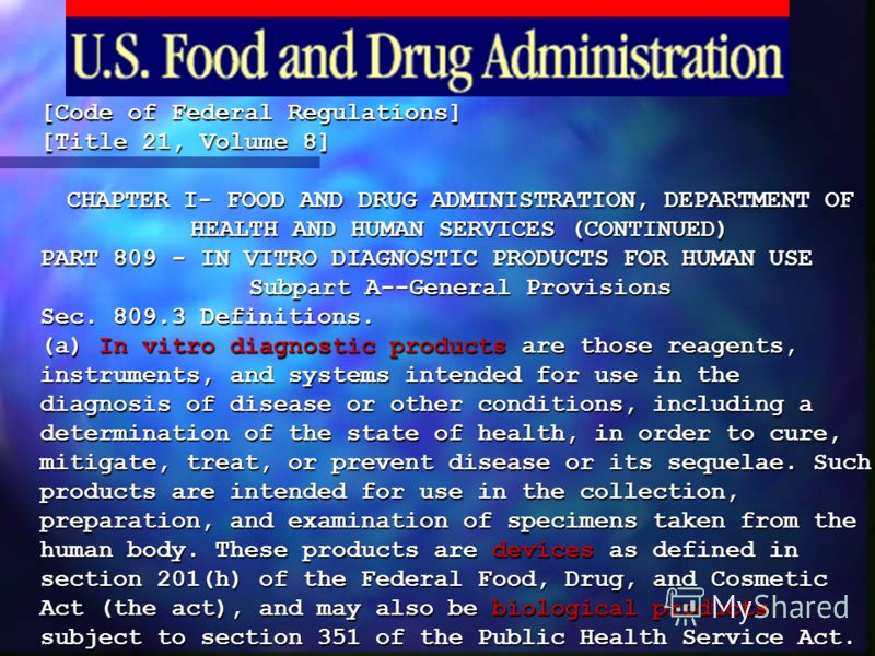 [Code of Federal Regulations] [Title 21, Volume 8] CHAPTER I- FOOD AND DRUG ADMINISTRATION, DEPARTMENT OF HEALTH AND HUMAN SERVICES (CONTINUED) PART 809 - IN VITRO DIAGNOSTIC PRODUCTS FOR HUMAN USE Subpart A--General Provisions Sec. 809.3 Definitions